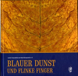 Anschauen -  Blauer Dunst und flinke Finger.