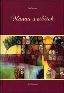 Anschauen -  Hanau weiblich.  Ein Lesebuch